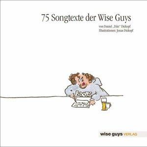 75 Songtexte der Wise Guys