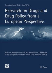 Research on Drugs and Drug Policy from a European Perspective