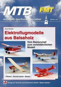 Elektroflugmodelle aus Balsaholz