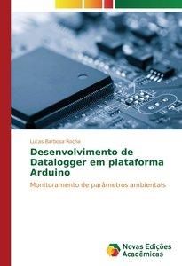 Desenvolvimento de Datalogger em plataforma Arduino