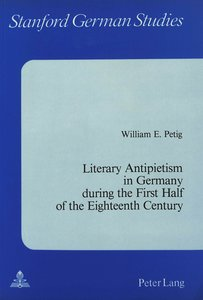 Literary Antipietism in Germany During the First Half of the Eig