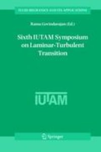 Sixth IUTAM Symposium on Laminar-Turbulent Transition