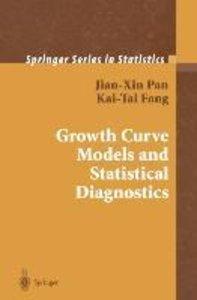Growth Curve Models and Statistical Diagnostics