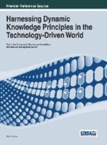 Harnessing Dynamic Knowledge Principles in the Technology-Driven