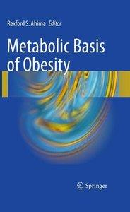 Metabolic Basis of Obesity