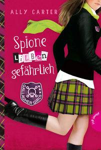 Gallagher Girls 05. Spione lieben gefährlich