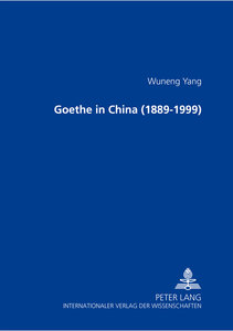 Goethe in China (1889-1999)