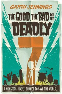 Good, the Bad and the Deadly 7
