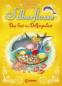 Silberflosse - Das Fest im Delfinpalast