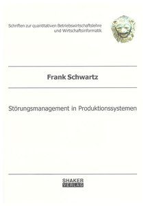 Störungsmanagement in Produktionssystemen