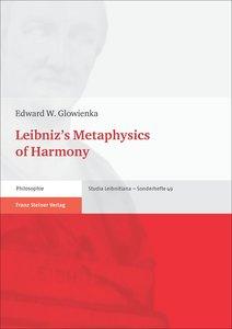 Leibniz's Metaphysics of Harmony