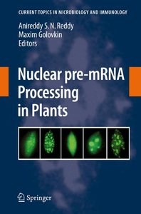 Nuclear pre-mRNA Processing in Plants