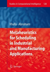 Metaheuristics for Scheduling in Industrial and Manufacturing Ap