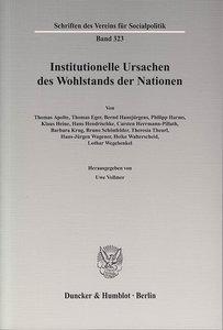 Institutionelle Ursachen des Wohlstands der Nationen