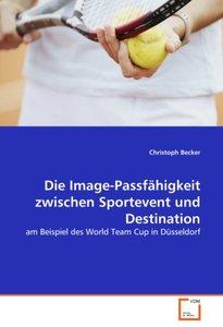 Die Image-Passfähigkeit zwischen Sportevent und Destination
