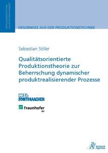 Qualitätsorientierte Produktionstheorie zur Beherrschung dynamis