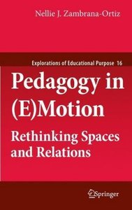 Pedagogy in (E)Motion