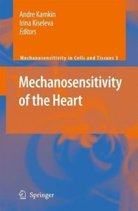 Mechanosensitivity of the Heart