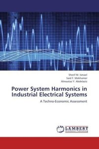 Power System Harmonics in Industrial Electrical Systems