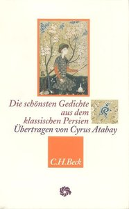 Die schönsten Gedichte aus dem klassischen Persien