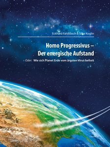 Homo Progressivus - Der energische Aufstand