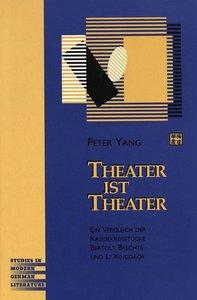 Theater ist Theater