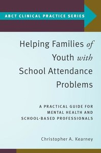 Helping Families of Youth with School Attendance Problems: A Pra
