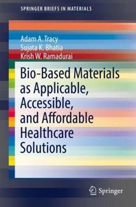 Bio-based Materials as Applicable, Accessible, and Affordable He