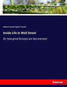 Inside Life in Wall Street