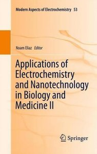 Applications of Electrochemistry and Nanotechnology in Biology a