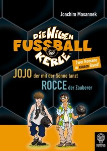 Die Wilden Fußballkerle. Doppelband 11 / 12