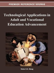 Technological Applications in Adult and Vocational Education Adv