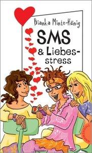 SMS & Liebesstress