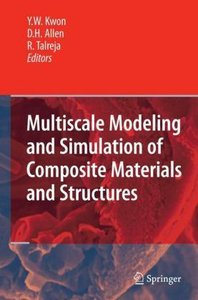 Multiscale Modeling and Simulation of Composite Materials and St