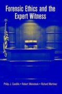 Forensic Ethics and the Expert Witness