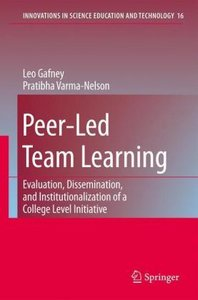 Peer-Led Team Learning: Evaluation, Dissemination, and Instituti