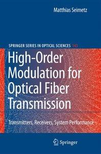 High-Order Modulation for Optical Fiber Transmission