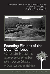 Founding Fictions of the Dutch Caribbean