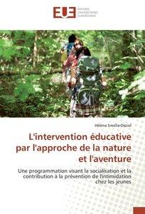 L'intervention éducative par l'approche de la nature et l'aventu