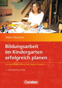 Sozialpädagogische Praxis 05. Bildungsarbeit im Kindergarten erf