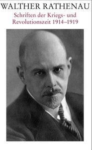 Schriften der Kriegs- und Revolutionszeit 1914-1918