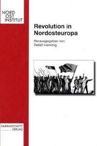 Revolution in Nordosteuropa