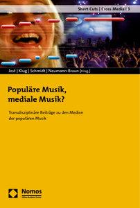 Populäre Musik, mediale Musik?