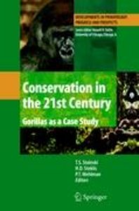 Conservation in the 21st Century: Gorillas as a Case Study