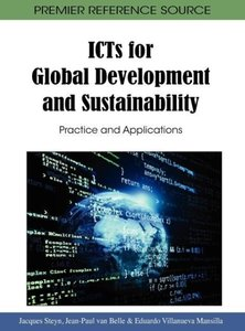 ICTs for Global Development and Sustainability: Practice and App