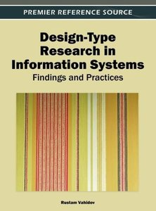 Design-Type Research in Information Systems: Findings and Practi