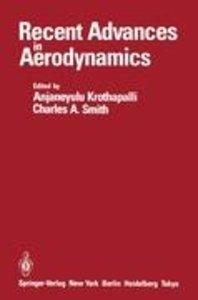 Recent Advances in Aerodynamics