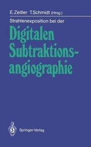 Strahlenexposition bei der Digitalen Subtraktionsangiographie
