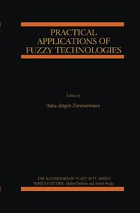 Practical Applications of Fuzzy Technologies