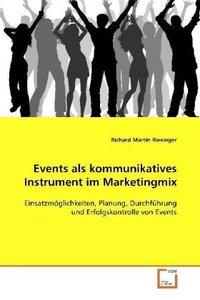 Events als kommunikatives Instrument im Marketingmix